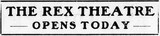 August 3rd, 1911 grand opening ad as Rex