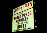 "Sunny Isles Twin Road Marquee w/""Hotel"" premiere"
