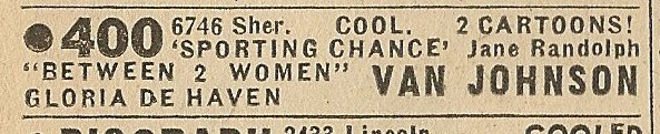 Newspaper ad from Aug. 15, 1945 Chicago Herald-American showing what was playing at the 400 Theatre