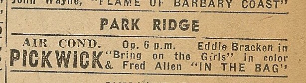 Newspaper ad from Aug. 15, 1945 Chicago Herald-American showing what was playing at the Pickwick Theatre