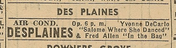 Newspaper ad from Aug. 15, 1945 Chicago Herald-American showing what was playing at the Des Plaines Theater