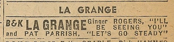 Newspaper ad from Aug. 15, 1945 Chicago Herald-American showing what was playing at the La Grange Theatre
