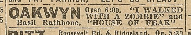 Newspaper ad from Aug. 15, 1945 Chicago Herald-American showing what was playing at the Oakwyn Theater