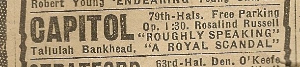Newspaper ad from Aug. 15, 1945 Chicago Herald-American showing what was playing at the Capitol Theatre