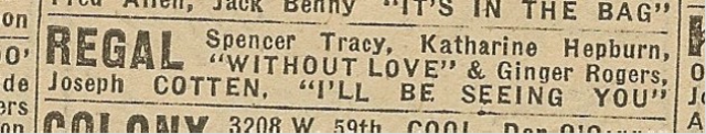Newspaper ad from Aug. 15, 1945 Chicago Herald-American showing what was playing at the Regal Theater