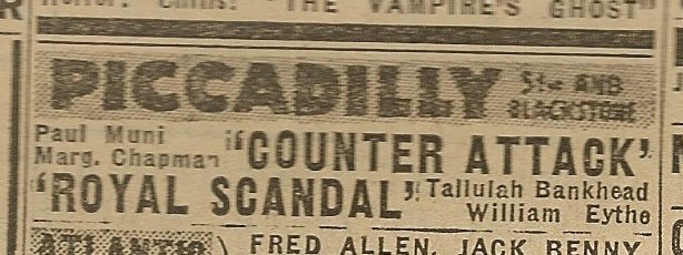 Newspaper ad from Aug. 15, 1945 Chicago Herald-American showing what was playing at the Piccadilly Theatre