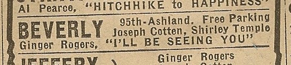 Newspaper ad from Aug. 15, 1945 Chicago Herald-American showing what was playing at the Beverly Theatre