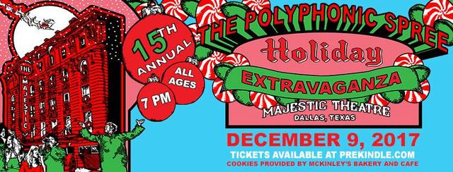 15th Annual Holiday Extravaganza image credit The Polyphonic Spree. 2017. Designed by Matt Cliff.