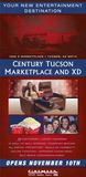 Century Tucson Marketplace and XD