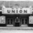 The Union Theater in the late '30s.