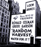 "<p>Loew's Annex Theatre ad in 1942  for ""Random Harvest"" in New York</p>"