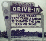 Bangor Drive-In marquee