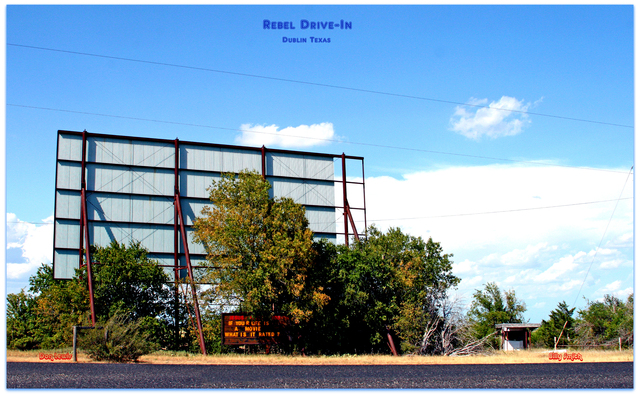 Rebel Drive-IN© Dublin Texas