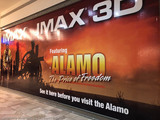 Advertising for the IMAX movie Alamo: The Price of Freedom