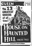 """Last movie shown at the Queen: """"House on Haunted Hill, 4-19-1959"""