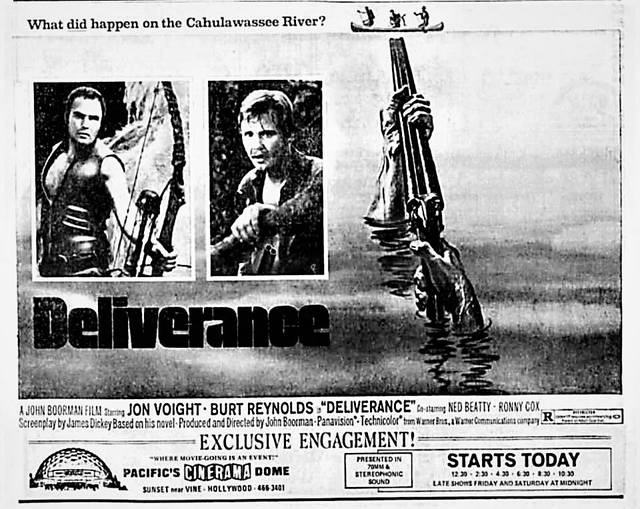 """""""Deliverance"""" in 70mm. Wednesday, August 16, 1972. Pacific's Cinerama Dome"""