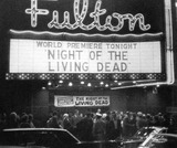 "Full width version of the 10/01/68 premiere of ""Night Of The Living Dead"" at the Fulton Theatre."