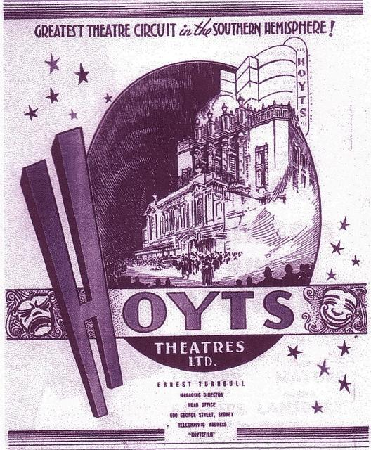 Hoyts Theatres Ltd – Greatest Theatre Circuit in The Southern Hemisphere – TRIBUTE – Ernest G. Turnbull
