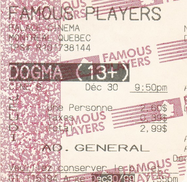 Ticket for Dogma @ the Palace 6