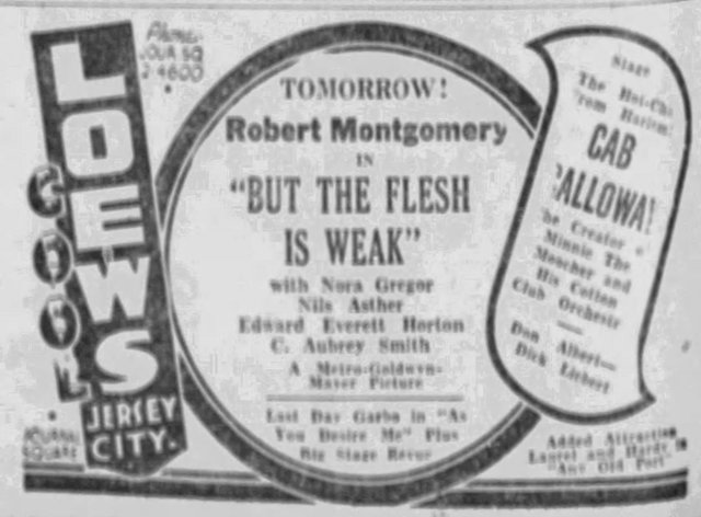 Cab at the Loews !!  He made 3 week long appearances during his career .June 1932