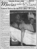Laurel Drive-in Feature Story. Part One of Two