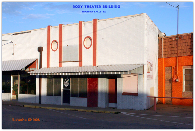 Roxy..Wichita Falls Texas