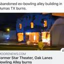 Star Theatre / Oak Land Bowling Alley destroyed by fire.