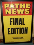 Pathe News.  Last Edition