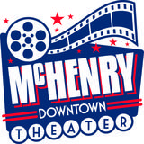 McHENRY DOWNTOWN THEATER; McHenry, Illinois.