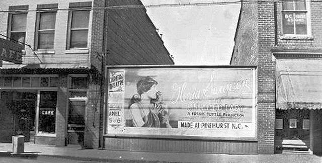 March 1926 billboard for Capitol Theatre, made in Pinehurst NC, credit Randolph Library.
