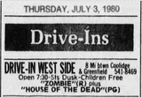 """[""""West Side Drive-In ad 7/3/80""""]"""