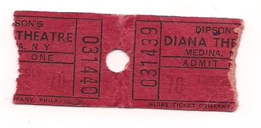 Ticket Stub, Dipson's Diana Theatre, Medina, NY
