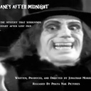 'Lon Chaney After Midnight' had it's rough-cut premiere at the Egyptian Theatre