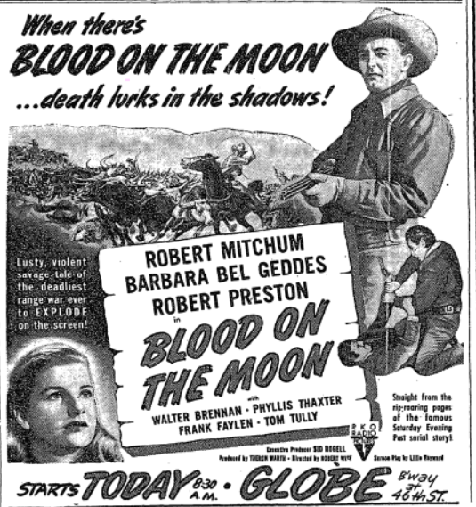 Robert Wise's BLOOD ON THE MOON at the Globe Theater 11/11/1948