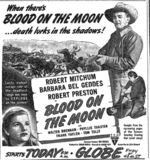 """[""""Robert Wise's BLOOD ON THE MOON at the Globe Theater 11/11/1948""""]"""