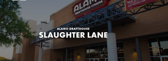 Alamo Drafthouse Slaughter Lane
