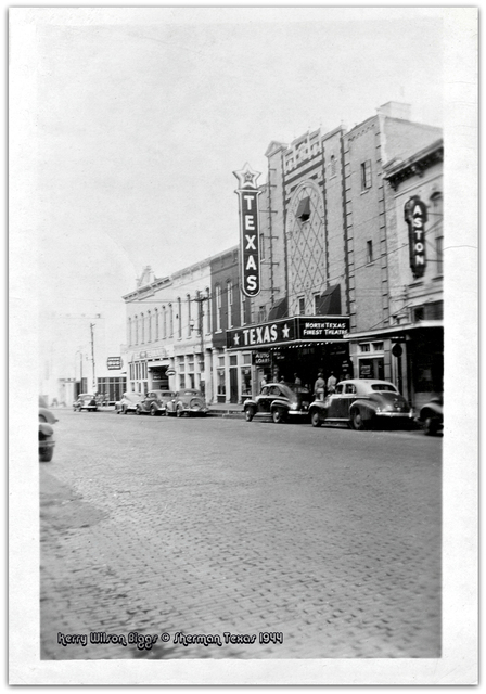 Texas Theater©...Sherman Texas 1944