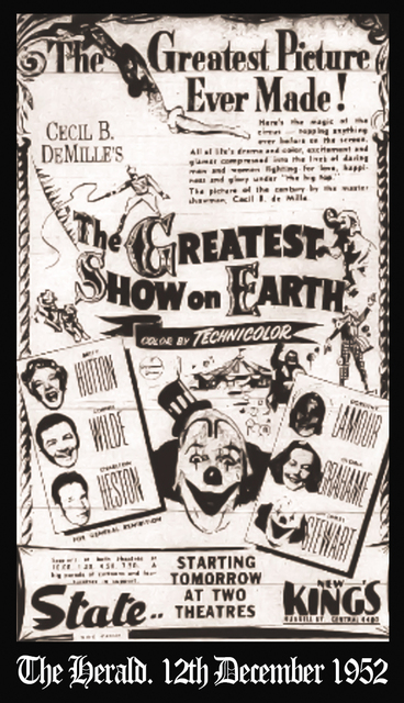 State theatre 150-62 Flinders Street Melbourne Victoria 1952 - The Greatest Show On Earth - Too big for one theatre.