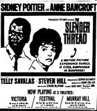 """The Slender Thread"""