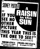 """A Raisin in the Sun"""
