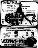 """Black Belt""/""Kung-Fu the Invisible Fist"""
