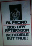 """Dog Day Afternoon"""