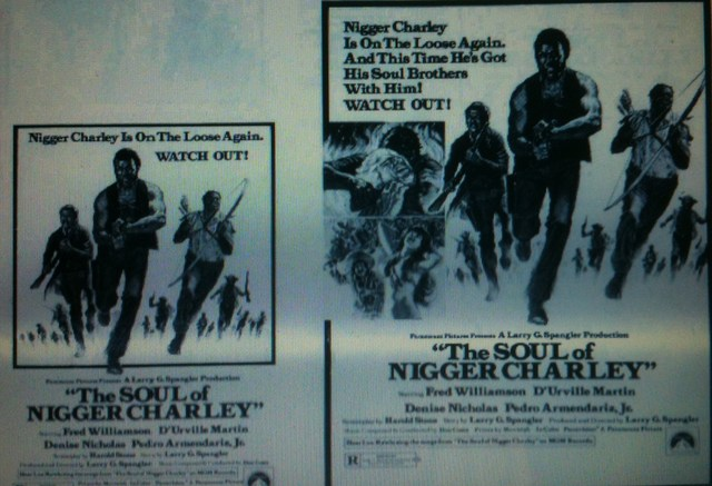 """The Soul of Nigger Charley"""