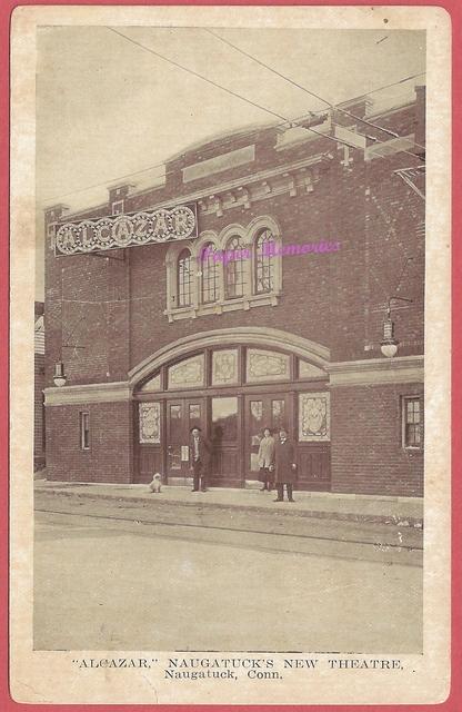 Alcazar Theatre, Naugatuck, CT