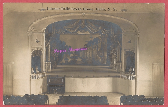 1909 real photo Post Card (RPPC), of the interior (stage area) of the Delhi Opera House, in Delhi, N. Y.