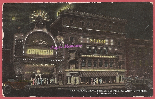 1913 post card view of Theatre Row, in Richmond VA, showing the Orpheum and Bijou Theatres