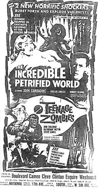 """The Incredible Petrified World""/""Teenage Zombies"""