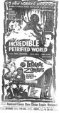 """The Incredible Petrified World""/""Teenage Zombies"""