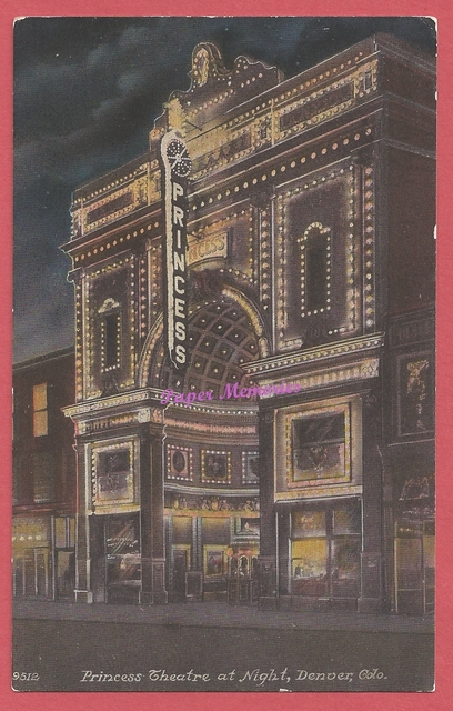 1912 post card view of the Princess Theatre, in Denver, Colorado
