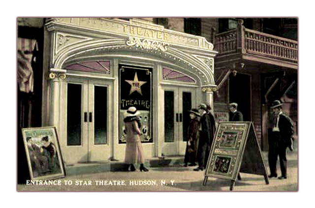 Star Theatre...Hudson New York